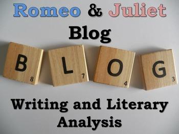 Romeo and Juliet Blog Activity-Digital Writing, Reading, &