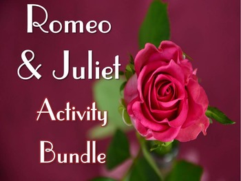 Romeo and Juliet Bundle: Blog, Gallery Walk, & Thematic Ch