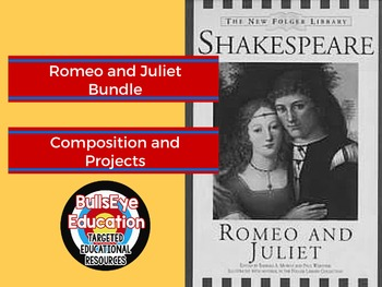 Romeo and Juliet Bundle Various Lesson Ideas