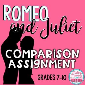Romeo and Juliet Comparison Assigment