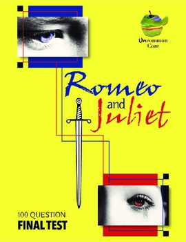 Romeo and Juliet Final Test