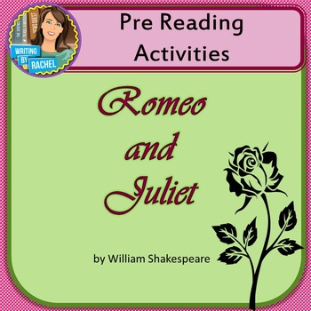 Romeo and Juliet-- Pre-Reading Activities