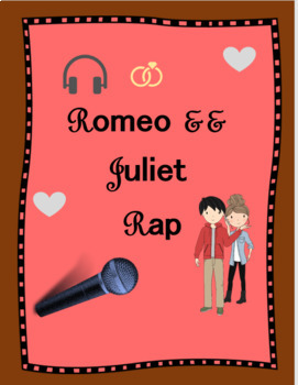Romeo and Juliet Rap