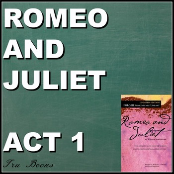 Romeo and Juliet Resources for ALL of Act 1
