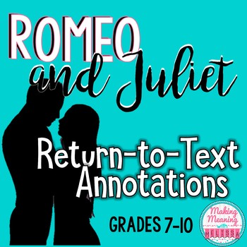 Romeo and Juliet Common Core Close Reading Return to the T