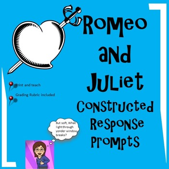 Romeo and Juliet:Constructed Responses-Textual Evidence Ga