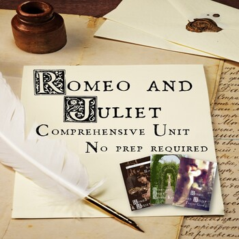 Romeo and Juliet Unit Bundled