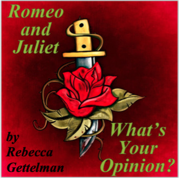Romeo and Juliet:  What is Your Opinion? Journal/Discussio