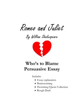 Romeo and Juliet - Who's To Blame Essay