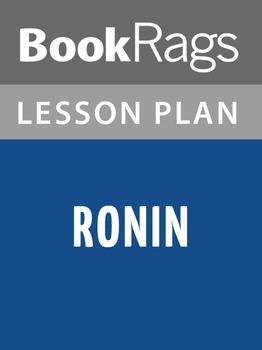 Ronin Lesson Plans