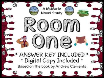 Room One (Andrew Clements) Novel Study / Reading Comprehension