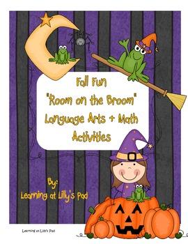 """Room on the Broom"": Fall Fun Language Arts and Math Activities"