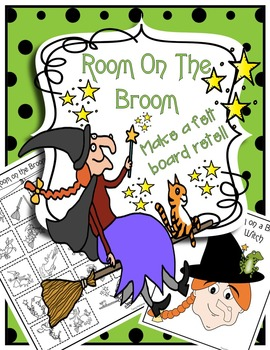Room on the Broom with Instructions for Felt Board Retell