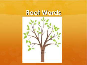 Root Words - Part 1