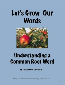 Root Words at Work: Help Students Understand Words in all