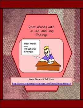 Root Words with -s, -ed, and -ing Endings