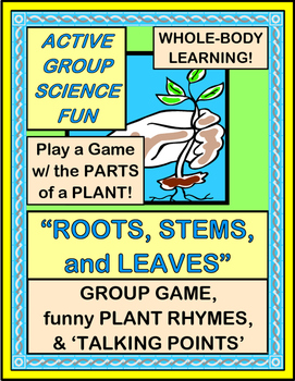 """""""Roots, Stems, and Leaves!"""" - Hands-On Science Group Game"""