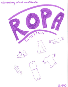 Ropa : Workbook for Clothing Vocabulary in Spanish