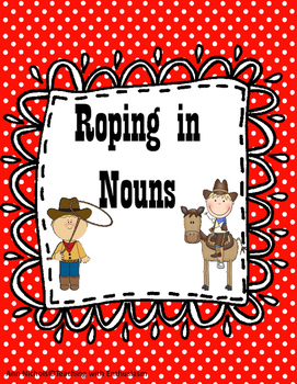 Roping in Nouns