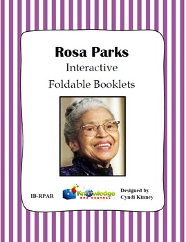Rosa Parks Interactive Foldable Booklet
