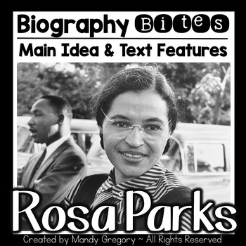 Rosa Parks: Teaching Main Idea and Text Features with an I