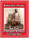 Rosa Parks, the Montgomery Bus Boycott, and the Freedom Riders