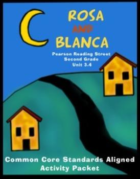 Rosa and Blanca Pearson Reading Street Unit 3.4 Common Cor