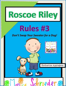 Roscoe Riley Rules #3: Never Swap Your Sweater for a Dog