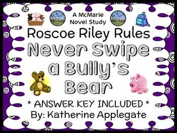 Roscoe Riley Rules: Never Swipe a Bully's Bear (Applegate)