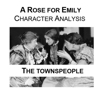 Rose for Emily Character Analysis