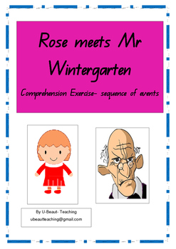 Rose meets Mr Wintergarten-Comprehension Exercise- Sequenc