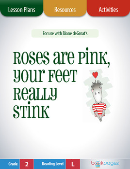 Roses are Pink, Your Feet Really Stink Lesson Plans & Acti