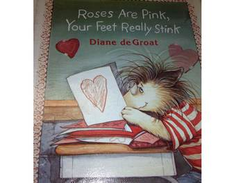 Roses are Pink, Your Feet Really Stink Valentine's Reader'