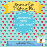 """""""Roses are Red, Violets are Blue"""" Valentine Idioms for Old"""