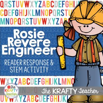 Rosie Revere Engineer Reader Response, Engineering Design
