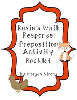 Rosie's Walk Response Activity:  Preposition Booklet