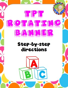 TPT Rotating Banner Directions