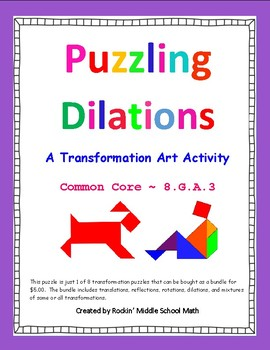 Dilations puzzle - Transformation Art activity - CCSS 8.G.