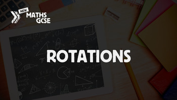 Rotations - Complete Lesson