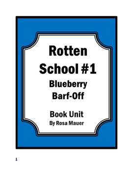 Rotten School #1: The Big Blueberry Barf-Off! by R. L. Sti