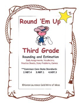 Round 'Em Up - Round and Estimate - Common Core Standards