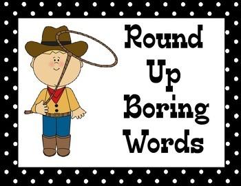 Round Up Boring Words
