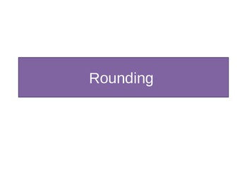 Rounding rhyme and practice powerpoint
