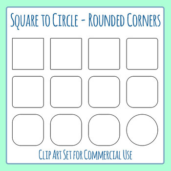 Rounded Corner Squares - or Square to Circle Clip Art Comm