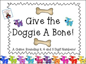 Rounding 3-5 Digit Numbers Game: Give the Doggie A Bone!