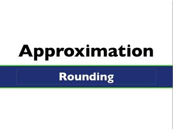 Estimation & Approximation