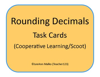 Rounding Decimals Task Cards (Cooperative Learning/Scoot)