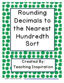 Rounding Decimals to the Nearest Hundredth Sort