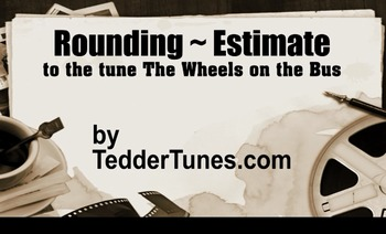 Rounding Estimating Song