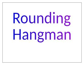 Rounding Hangman